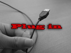 Plug it in!!!